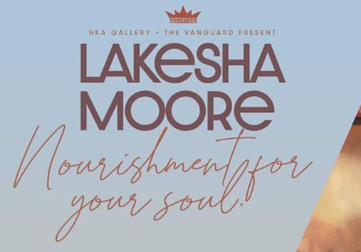 Lakesha Moore: Nourishment for your Soul